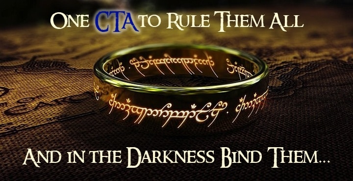 One CTA to Rule Them All | Disruptive Advertising