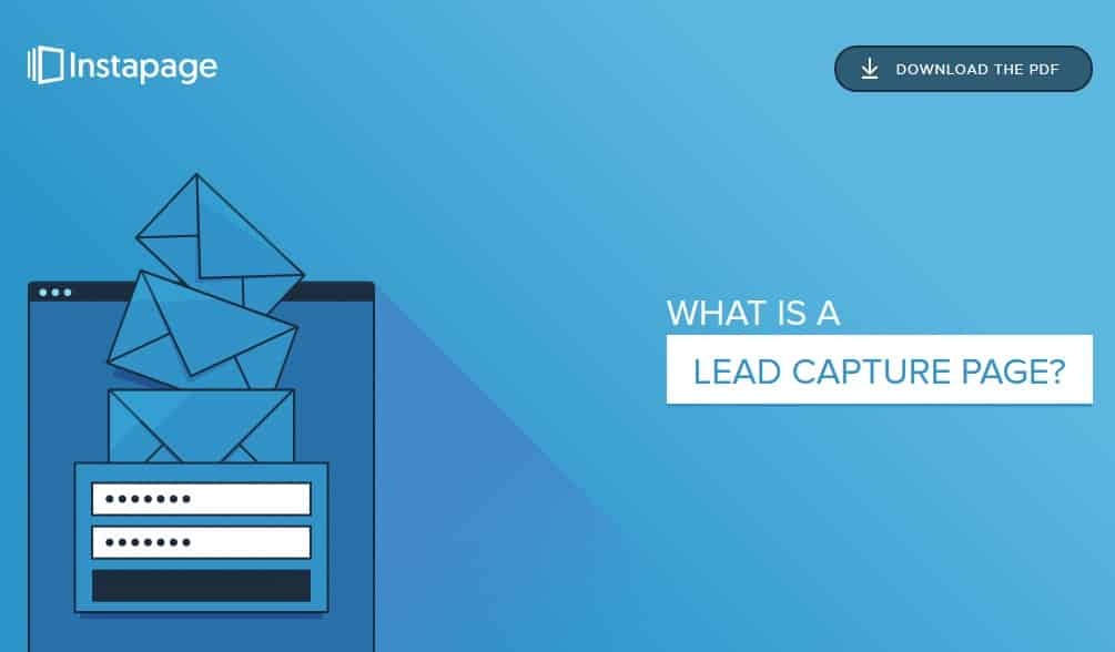 Instapage's Lead Capture Guide | Disruptive Advertising