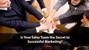 Sales and Marketing Alignment – The Secret to Marketing Success | Disruptive Advertising
