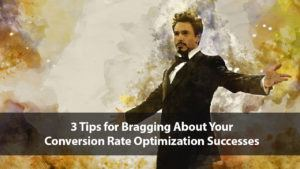 3 Tips for Bragging about Your Conversion Optimization Successes | Disruptive Advertising