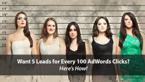 Want 5 Leads for Every 100 AdWords Clicks? Try Buyer Personas! | Disruptive Advertising