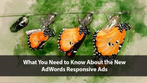 What You Need to Know About the New AdWords Responsive Ads | Disruptive Advertising